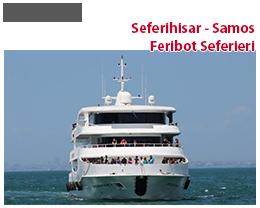 SEFERİHİSAR SAMOS FERİBOT SEFERLERİ